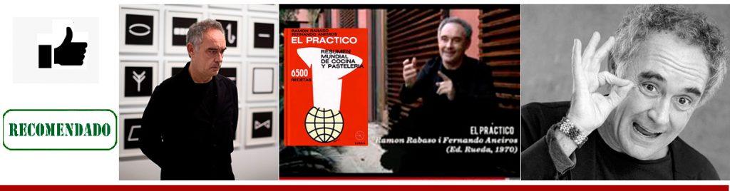 """Amigos de """"EL Práctico"""" - Ferrán Adriá"""
