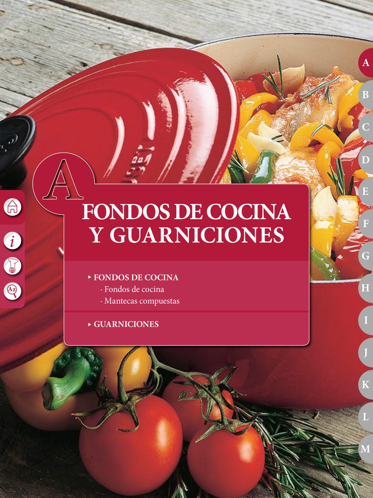 """Recetario """"El Práctico"""", A - Fondos de cocina y Guarniciones"""